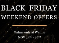 Exceptional Black Friday Offers At Weir & Sons Online.
